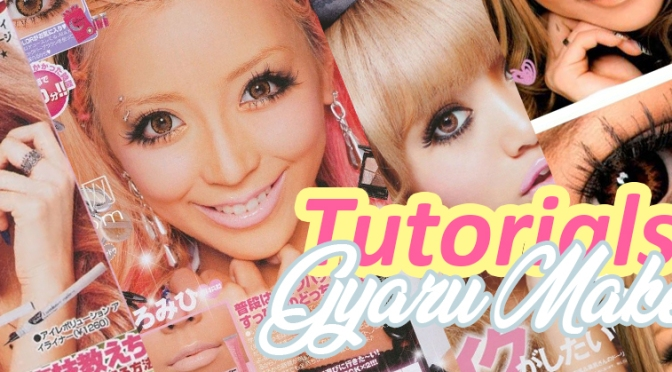 ✩#45 – Gyaru Makeup Tutorials✩